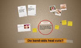 Do band-aids heal cuts?