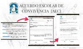 ACUERDO ESCOLAR DE CONVIVENCIA  (AEC)