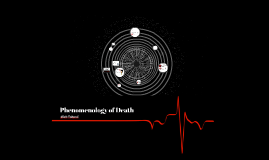 Phenomenology of Death