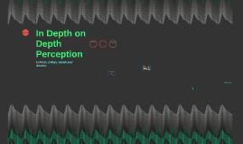 In Depth in Depth Perception