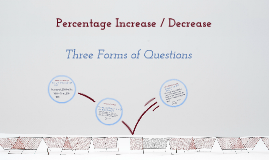 Percentage Increase / Decrease