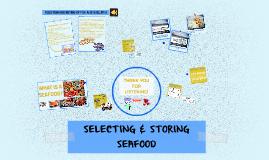 SELECTING & STORING SEAFOOD
