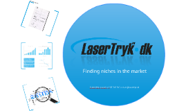 Finding niches in the market