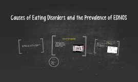 Causes of Eating Disorders and the Prevalence of EDNOS