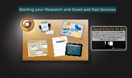 Starting your Research and Good and Bad Sources
