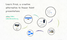 Learn Prezi, a creative alternative to Power Point presentat