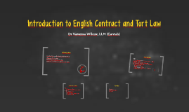 Introduction to English Contract and Tort Law