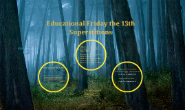 Educatinal Friday the 13th Superstitions