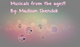 Musicals from the ages!!