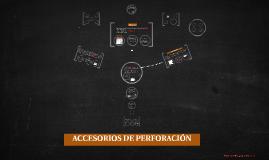 ACCESORIOS DE PERFORACIÓN