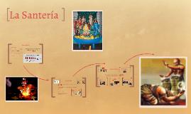 Copy of La Santeria