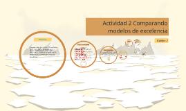 Actividad 2 Comparando modelos de excelencia