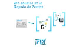 Els meus iaios en la Espanya de Franco