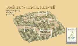 Book 24: Warriors, Farewell