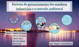 Sistema de gerenciamento dos resíduos industriais e o controle ambiental
