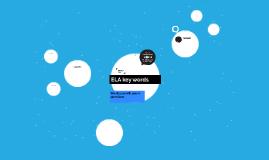 ELA key words