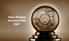 Does Wisdom Increase With Age?