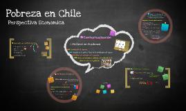 Pobreza en Chile: Perspectiva económica