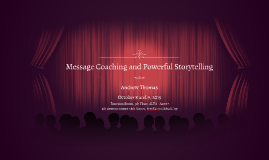 Message Coaching and Powerful Storytelling