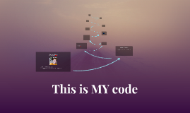 This is MY code