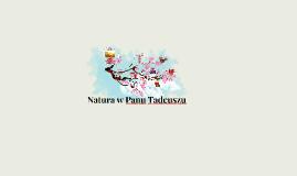 Natura w Panu Tadeuszu