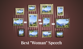 "Best ""Woman"" Speech"