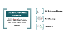 Healthcare District Overview