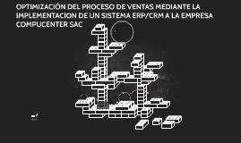 OPTIMIZACIÓN DEL PROCESO DE VENTAS MEDIANTE LA  IMPLEMENTACI