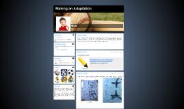 Making an Adaptation