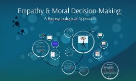 Empathy & Moral Decision-Making
