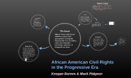 Copy of African American Civil Rights in the Progressive Era