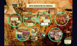 ARTE RUPESTRE EN MÉXICO