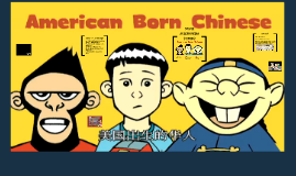 Copy of American Born Chinese Overview