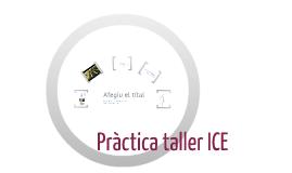 Taller ICE: exercici amb Prezi