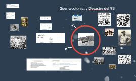 Guerra colonial y Desastre del 98