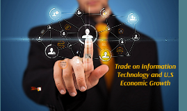 Trade on Information Technology and U.S Economic Growth