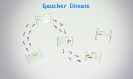 Gaucher Disease