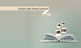 Literacy and Young Learners