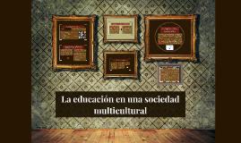 La educación en una sociedad multicultural
