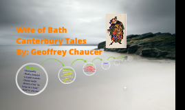 Copy of Wife Of Bath (Canterbury Tales)