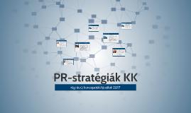 PR-stratégiák KK