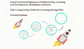Level 2 Technical Diploma in Children's Play, Learning