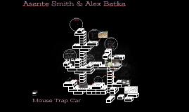 Mouse Trap Car