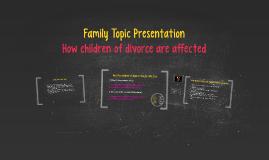 Family Topic Presentation