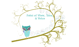 Copy of Point of View, Tone, & Voice