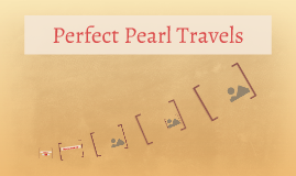 Perfect Pearl Travels