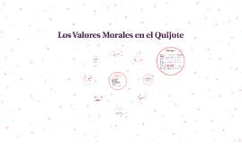Copy of Los Valores Morales en el Quijote