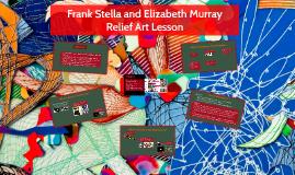 Frank Stella and Elizabeth Murray