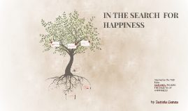 IN THE SEARCH  FOR HAPPINESS