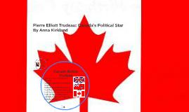 Pierre Elliott Trudeau: Canada's Political Star